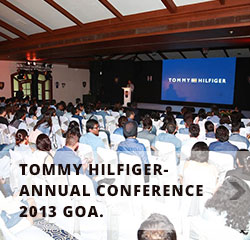 Tommy Hilfiger- Annual conference 2013- GOA